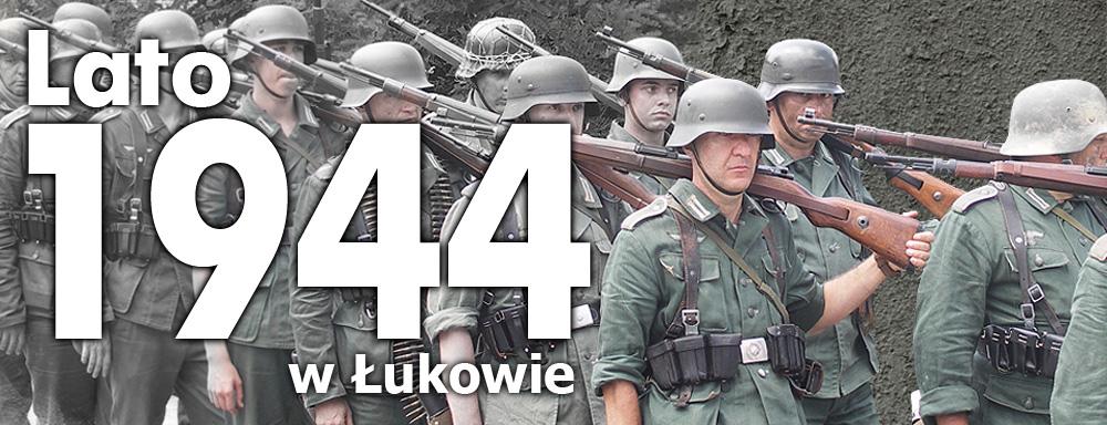 Lato 1944 w Łukowie